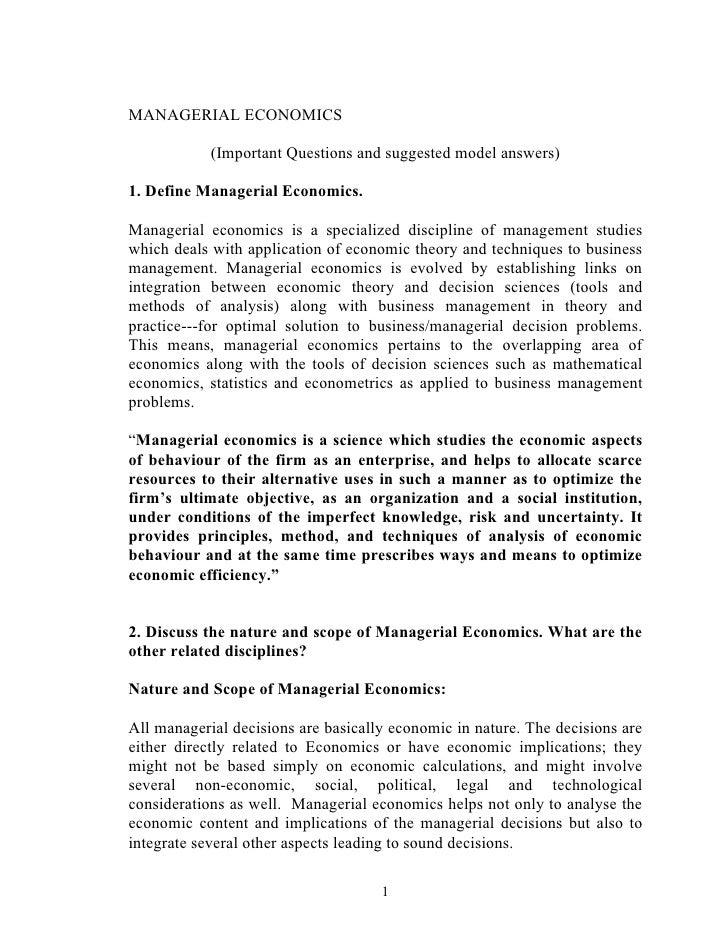 MANAGERIAL ECONOMICS              (Important Questions and suggested model answers)  1. Define Managerial Economics.  Mana...
