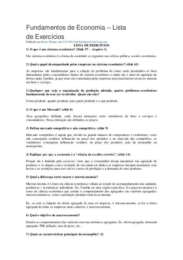 Fundamentos de Economia – Lista  de Exercícios  Publicado por Becky Marques em 27/11/2011 em Fundamentos de Economia  LIST...