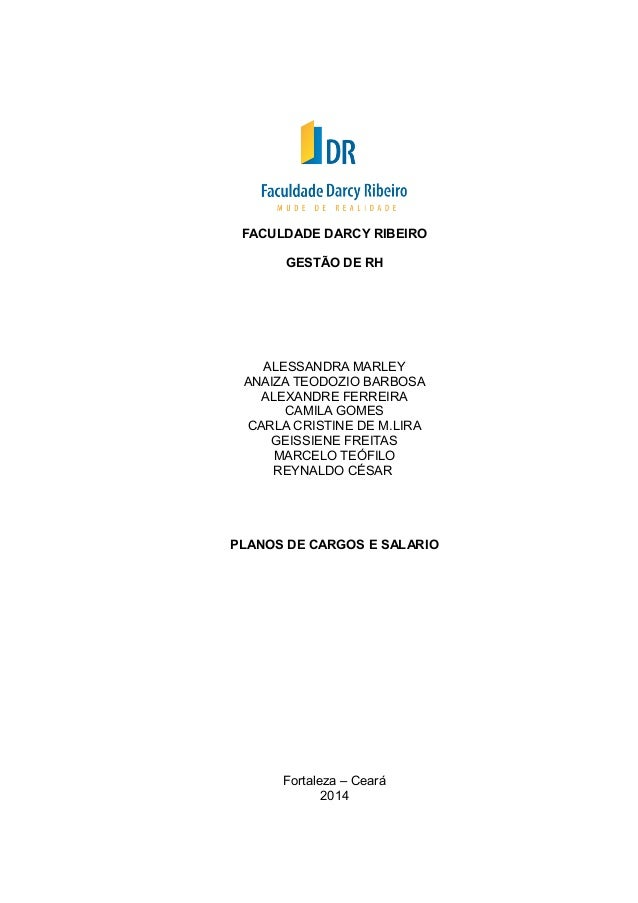 FACULDADE DARCY RIBEIRO  GESTÃO DE RH  ALESSANDRA MARLEY  ANAIZA TEODOZIO BARBOSA  ALEXANDRE FERREIRA  CAMILA GOMES  CARLA...