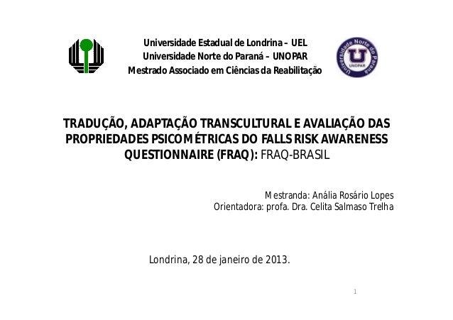 Universidade Estadual de Londrina – UEL           Universidade Norte do Paraná – UNOPAR         Mestrado Associado em Ciên...