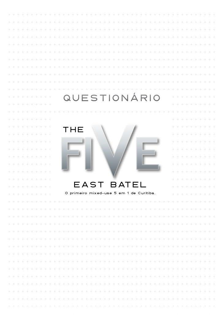 QUESTIONáRIOO primeiro mixed-use 5 em 1 de Curitiba.