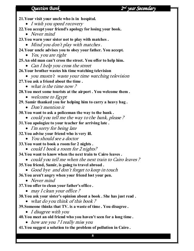 Question Bank                                       2nd year Secondary21. Your visit your uncle who is in hospital.   • I ...