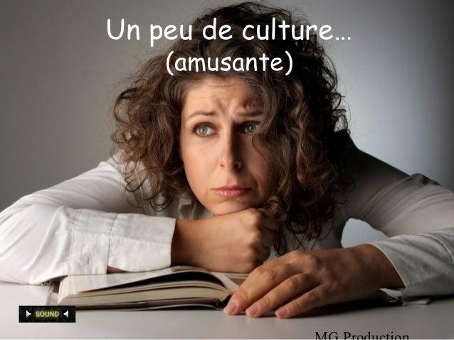 Un peu de culture…    (amusante)
