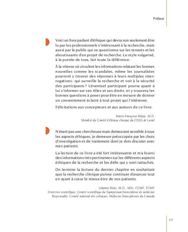 17 Préface Voici un livre parlant d'éthique qui devra non seulement être lu par les professionnels s'intéressant à la rech...