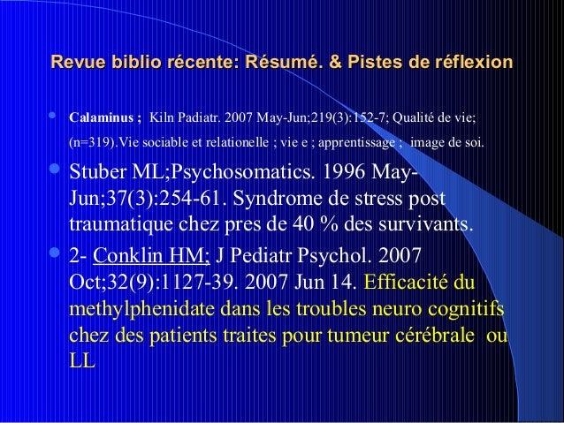 Revue biblio récente: Résumé. & Pistes de réflexion   Calaminus ; Kiln Padiatr. 2007 May-Jun;219(3):152-7; Qualité de vie...
