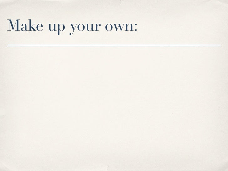 Make up your own:✤   To check factual knowledge