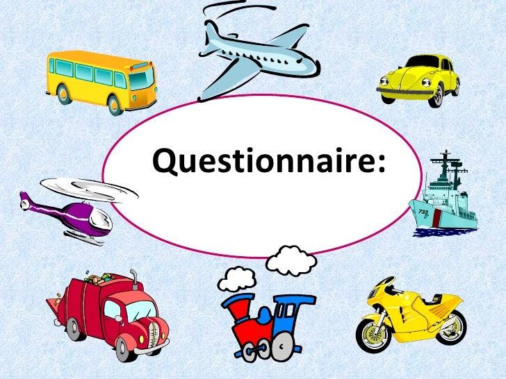 Questionnaire: