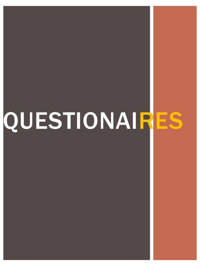 QUESTIONAIRES