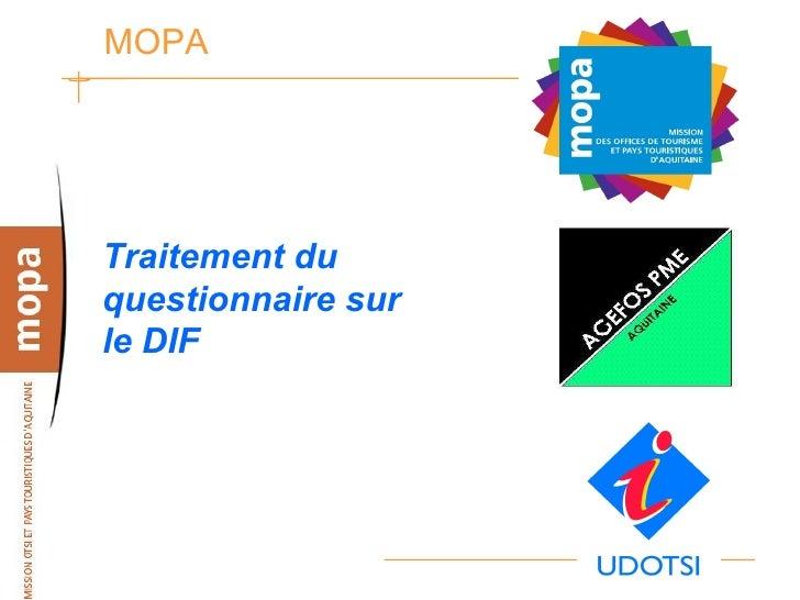 MOPA     Traitement du questionnaire sur le DIF