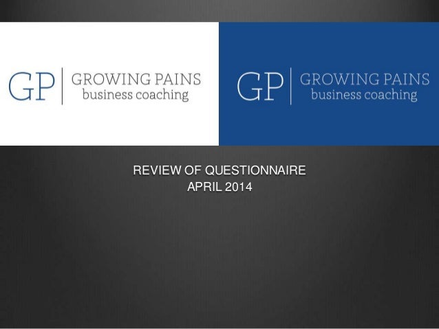 REVIEW OF QUESTIONNAIRE APRIL 2014