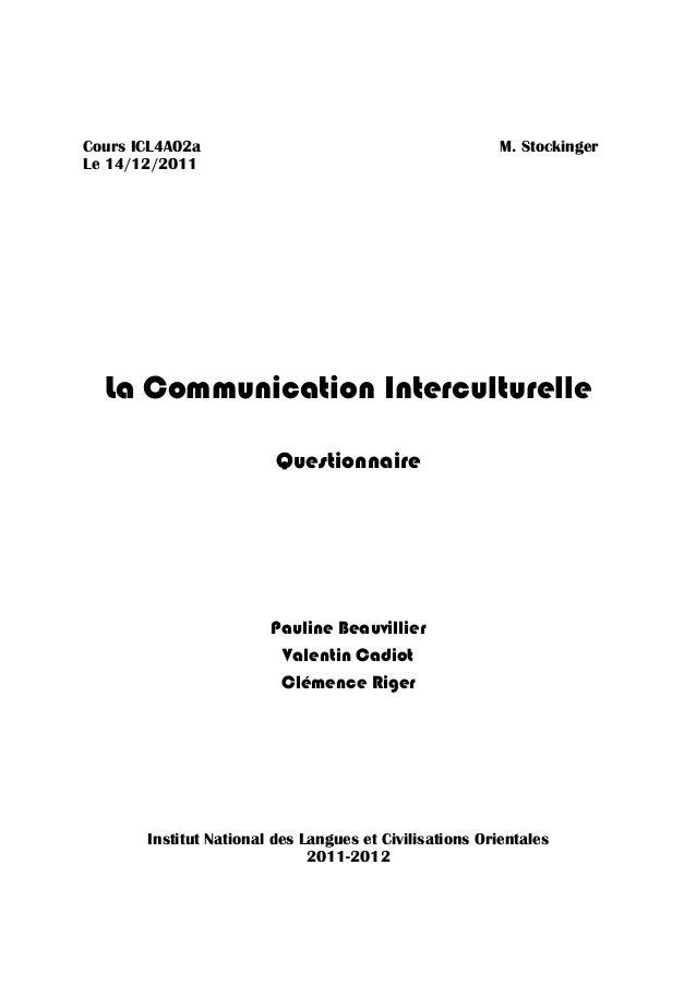 Cours ICL4A02a                                           M. StockingerLe 14/12/2011  La Communication Interculturelle     ...