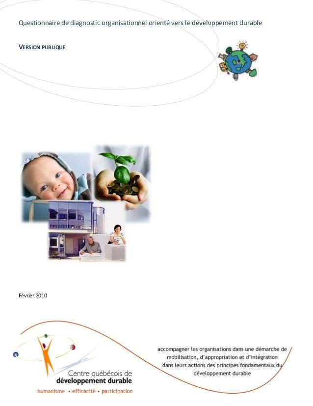 Questionnaire de diagnostic organisationnel orienté vers le développement durable VERSION PUBLIQUE  Février 2010