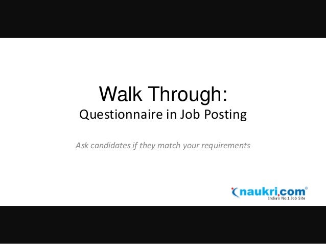 Walk Through: Questionnaire in Job Posting Ask candidates if they match your requirements
