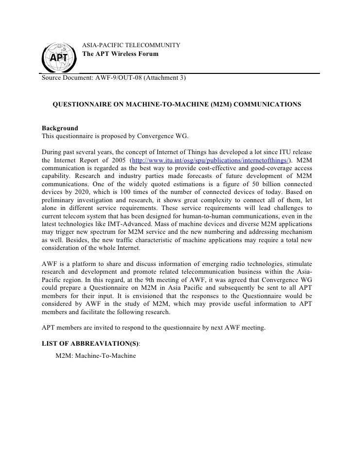 ASIA-PACIFIC TELECOMMUNITY              The APT Wireless ForumSource Document: AWF-9/OUT-08 (Attachment 3)   QUESTIONNAIRE...
