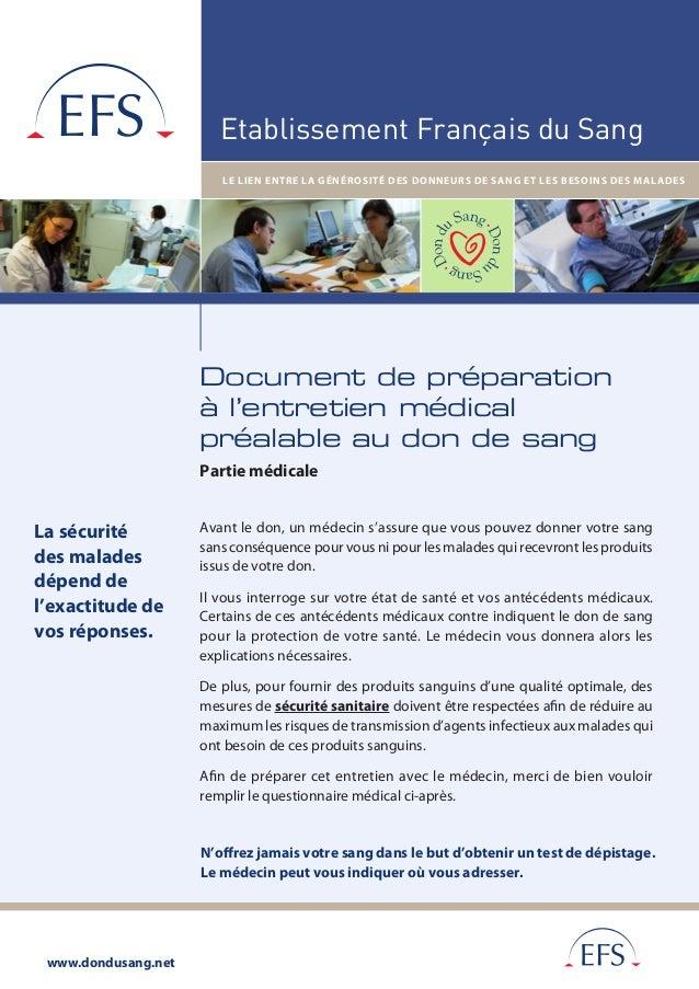 www.dondusang.net Etablissement Français du Sang LE LIEN ENTRE LA GÉNÉROSITÉ DES DONNEURS DE SANG ET LES BESOINS DES MALAD...