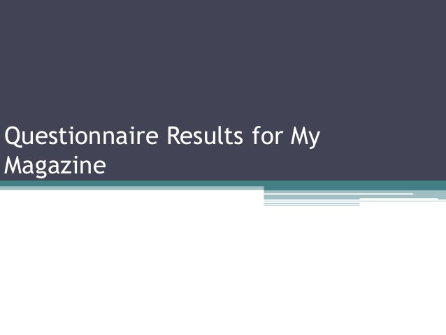 Questionnaire Results for My Magazine