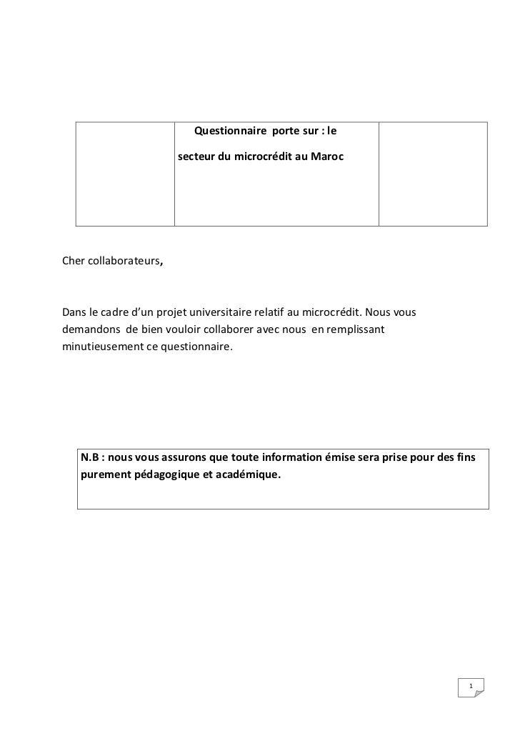 Questionnaire porte sur : le                       secteur du microcrédit au MarocCher collaborateurs,Dans le cadre d'un p...