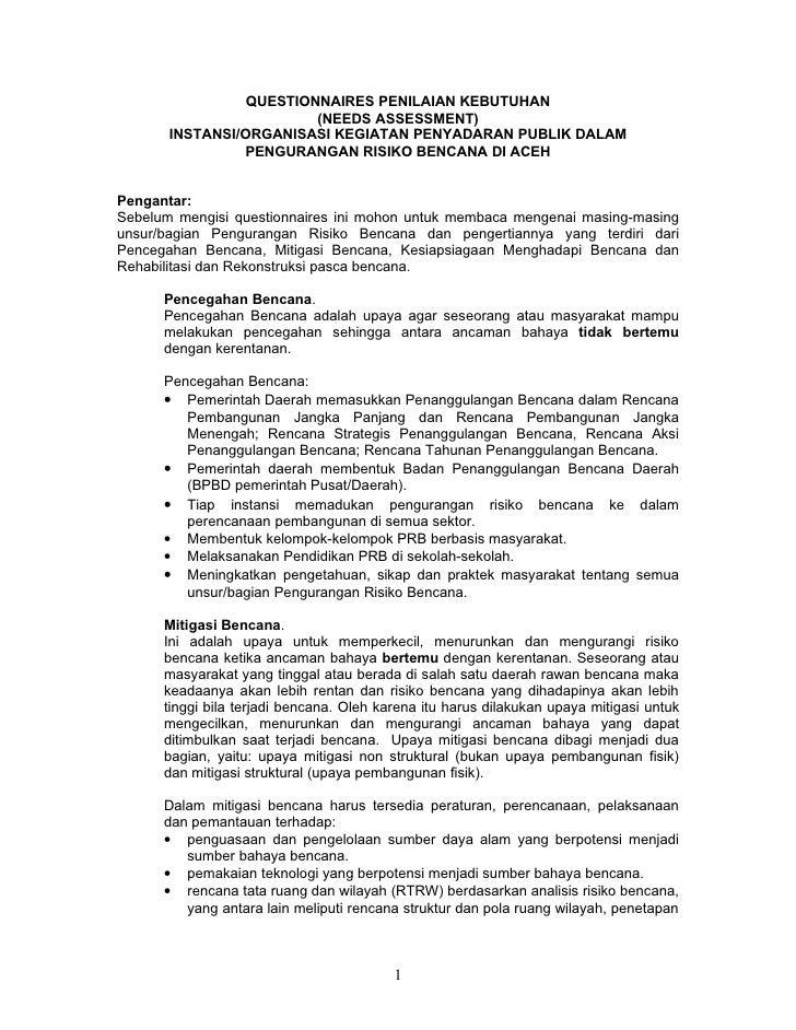 QUESTIONNAIRES PENILAIAN KEBUTUHAN                         (NEEDS ASSESSMENT)       INSTANSI/ORGANISASI KEGIATAN PENYADARA...