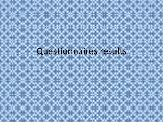 Questionnaires results