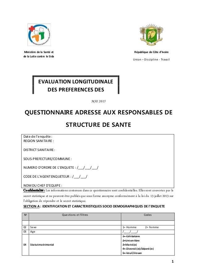 1 Ministère de la Santé et de la Lutte contre le Sida République de Côte d'Ivoire Union – Discipline - Travail MAI 2015 QU...