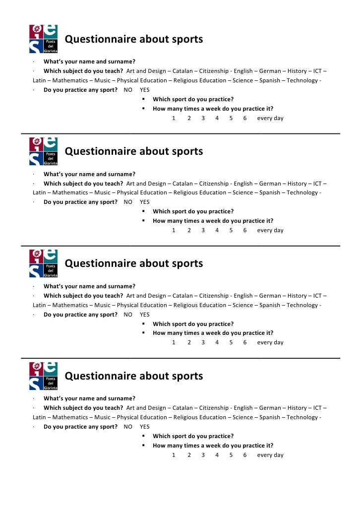 Questionnaire about sports· What's your name and surname                          surname?· Which subject do you teach? Ar...
