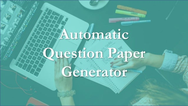 automatic essay generator Essay creator fx is an automated writing software designed to make your essay & assignment writing lot easier by helping your essay research, writing, paraphrasing.