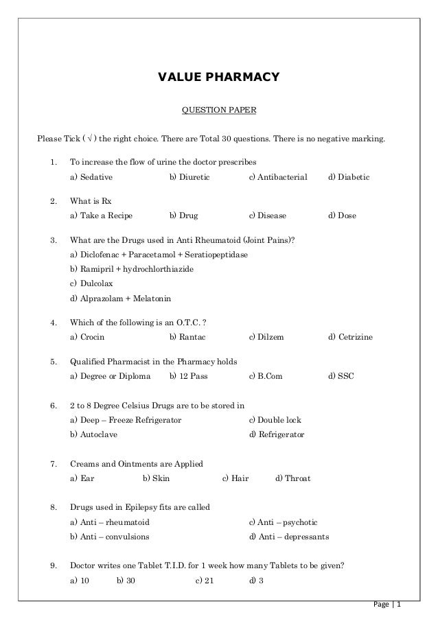 Page | 1VALUE PHARMACYQUESTION PAPERPlease Tick ( √ ) the right choice. There are Total 30 questions. There is no negative...