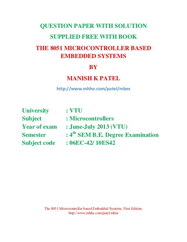 question paper with solution the 8051 microcontroller based embedded\u2026question paper with solution the 8051 microcontroller based embedded systems june_july 2013 vtu