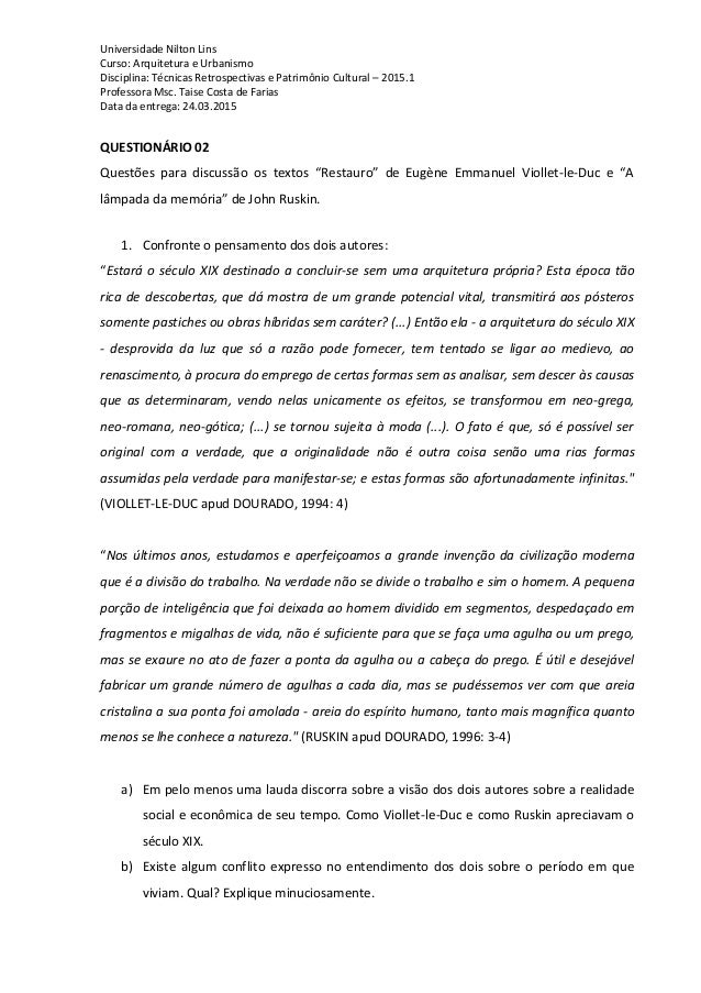 Universidade Nilton Lins Curso: Arquitetura e Urbanismo Disciplina: Técnicas Retrospectivas e Patrimônio Cultural – 2015.1...