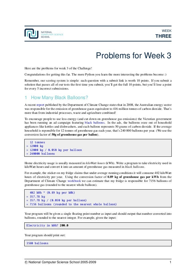 WEEK THREE Problems for Week 3 Here are the problems for week 3 of the Challenge! Congratulations for getting this far. Th...