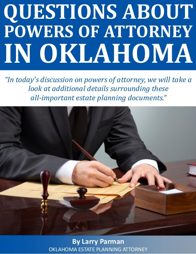 Questions about powers of attorney in oklahoma 1 638gcb1440416082 questions about powers of attorney in oklahoma in todays discussion on powers of attorney solutioingenieria Image collections