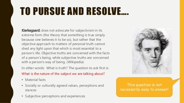 Kierkegaards objective and subjective truths