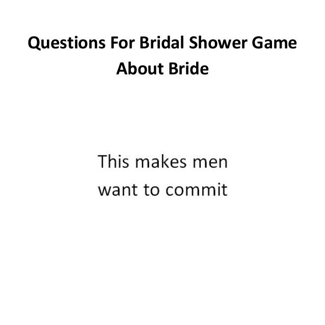 questions for bridal shower game about bride