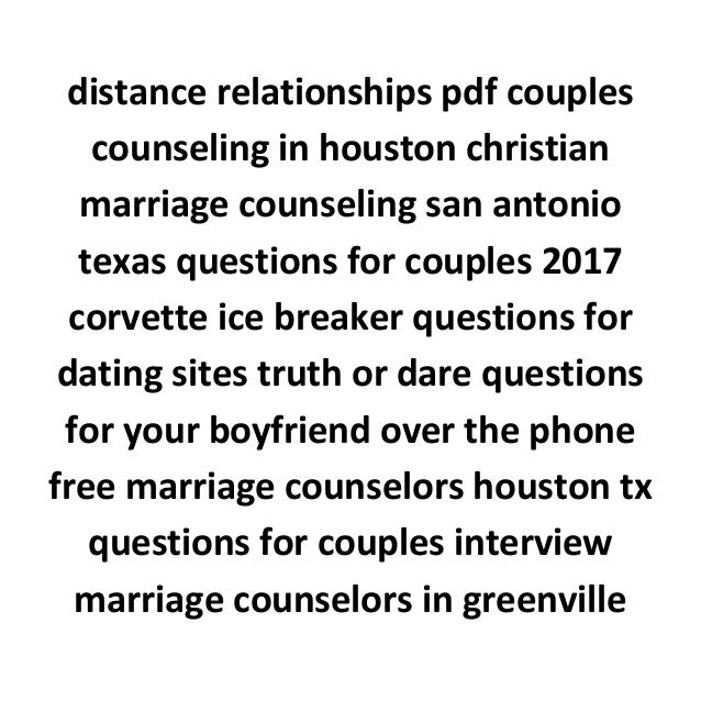 Ice breaker questions for relationships