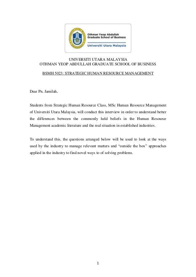 1 UNIVERSITI UTARA MALAYSIA OTHMAN YEOP ABDULLAH GRADUATE SCHOOL OF BUSINESS BSMH 5023: STRATEGIC HUMAN RESOURCE MANAGEMEN...
