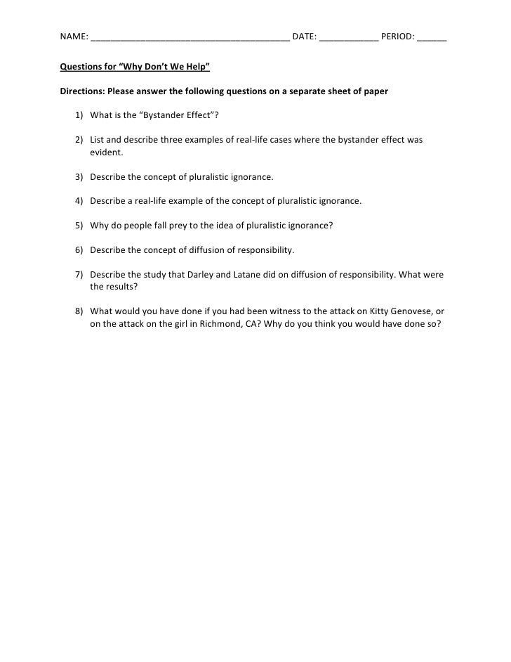 "Questions for ""Why Don't We Help""<br />Directions: Please answer the following questions on a separate sheet of paper<br /..."