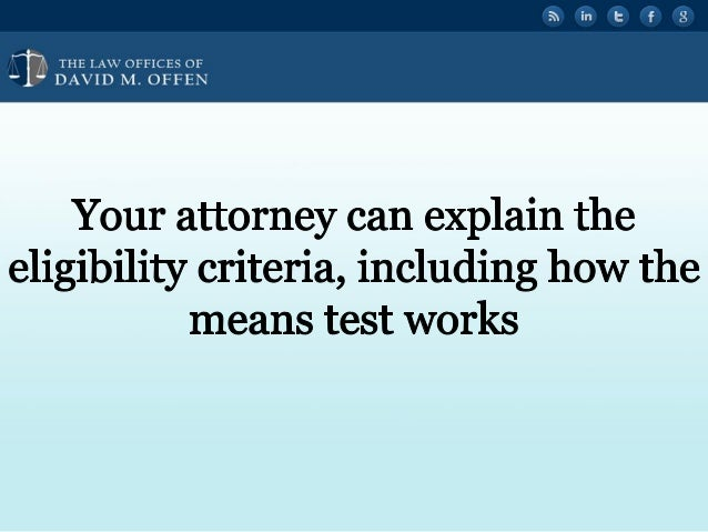 """' V,  THE I. A' OFFICES OF ' """" DAVID M.  OFFEN     Your attorney can explain the eligibility criteria,  including how the ..."""