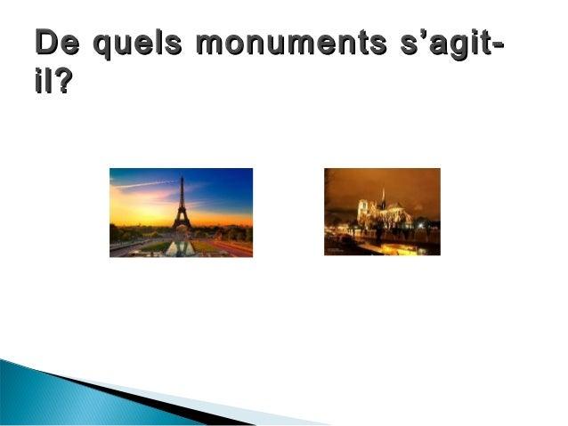 De quels monuments s'agit-De quels monuments s'agit- il?il?