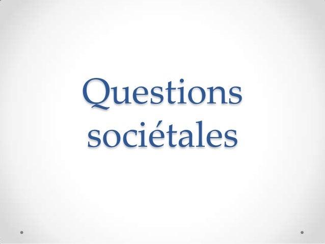 Questionssociétales