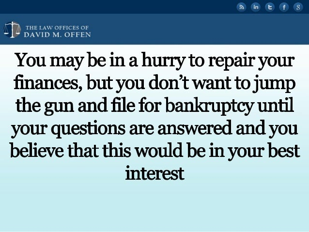 I A TTTTTT w OEEIcEs OE ' DAVID M.  OFFEN  You may be in a hurry to repair your finances,  but you don't Want to jump the g...