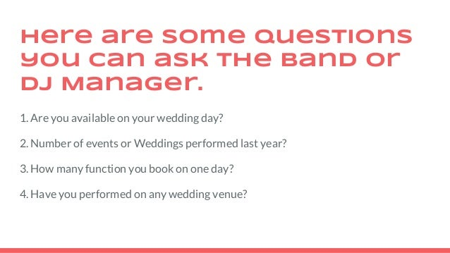 Questions To Ask A Band Or Dj Before Hiring