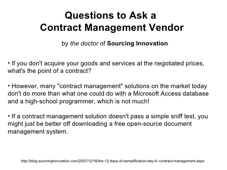 Questions to Ask a  Contract Management Vendor by  the doctor  of  Sourcing Innovation http://blog.sourcinginnovation.com/...
