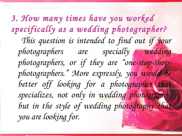 Questions You Need To Ask From Your Wedding Photographer