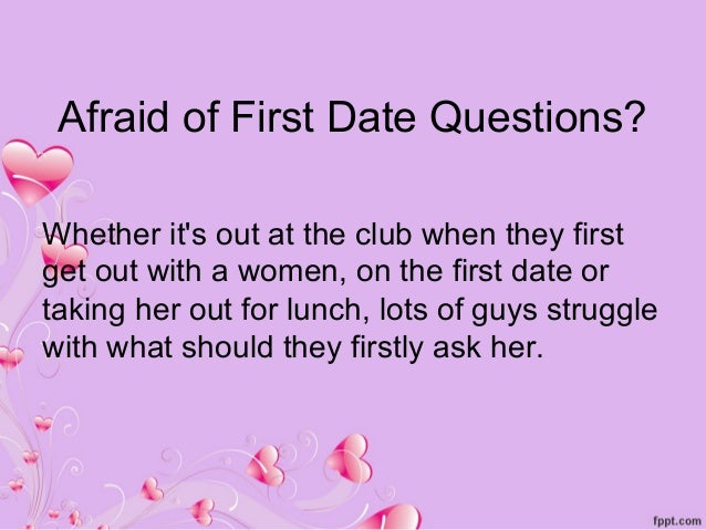 Questions to ask a girl before dating her