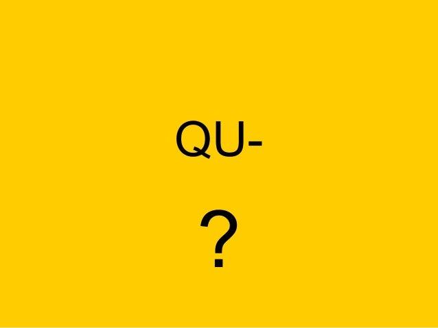 QU-  ?