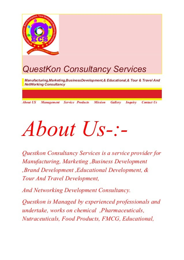 QuestKon Consultancy Services Manufacturing,Marketing,BusinessDevelopment,& Educational,& Tour & Travel And NetWorking Con...