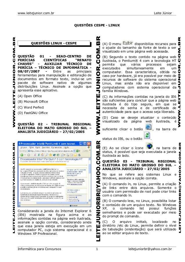 www.leitejunior.com.br Leite JúniorQUESTÕES CESPE - LINUXQUESTÕES LINUX - CESPEQUESTÃO 01 - SEAD-CENTRO DEPERÍCIAS CIENTÍF...