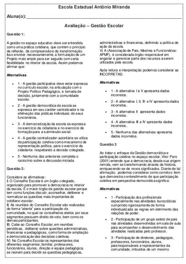 Escola Estadual Antônio Miranda Aluna(o):________________________________________________________________ Avaliação – Gest...