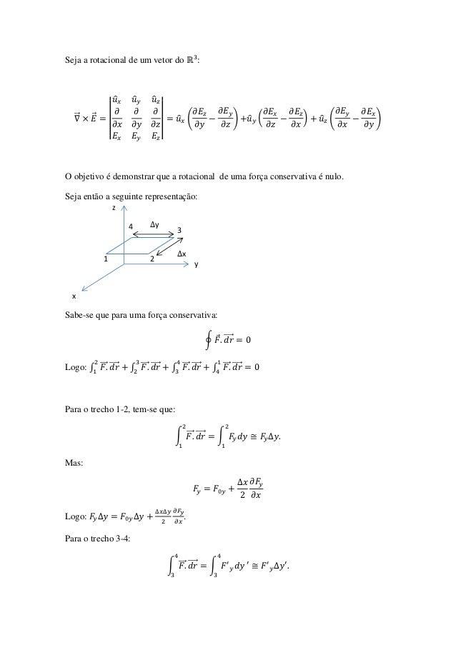 Seja a rotacional de um vetor do                        :                    ̂   ̂       ̂  ⃗     ⃗       |               ...