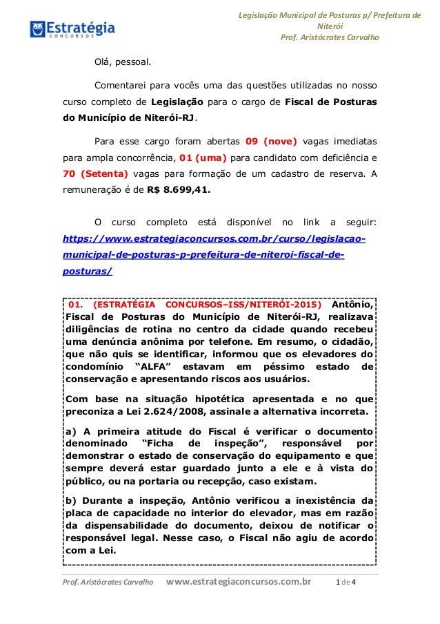 Legislação Municipal de Posturas p/ Prefeitura de Niterói Prof. Aristócrates Carvalho Prof. Aristócrates Carvalho www.estr...